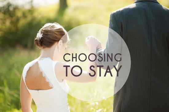 Choosing To Stay | A Practical Wedding