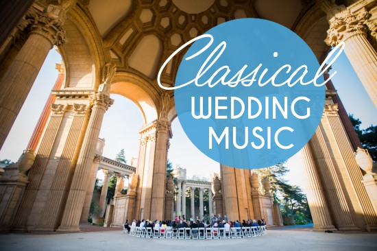 Playlist Classical Wedding Music A Practical Wedding