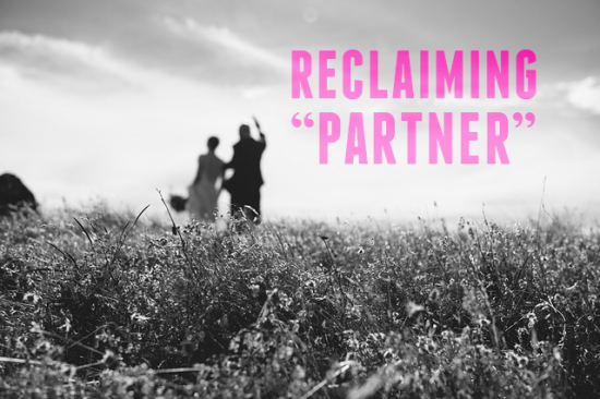 Reclaiming Partner | A Practical Wedding