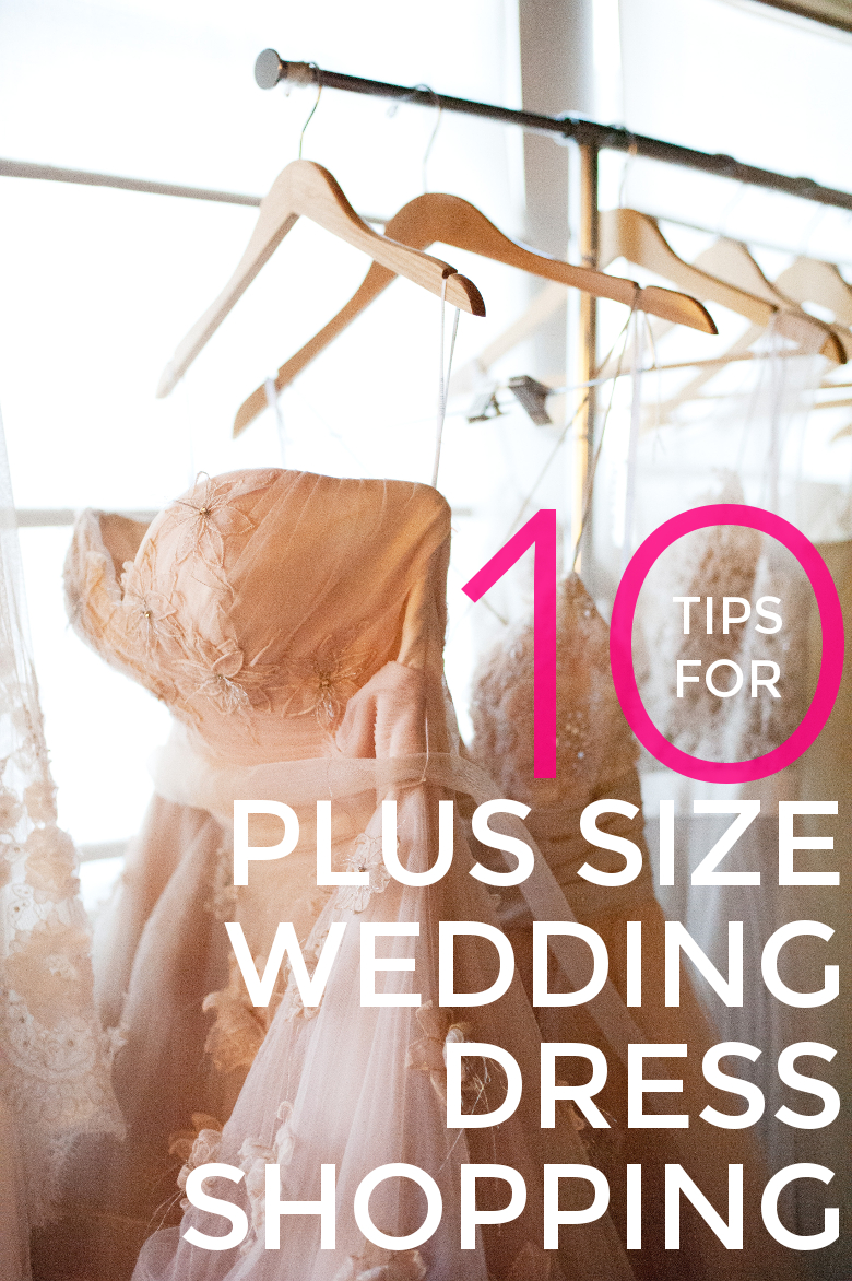 10 Tips For Plus Size Wedding Dress Shopping | A Practical Wedding