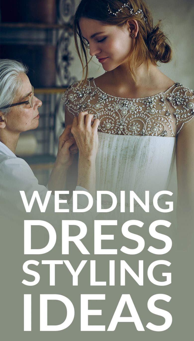 """Wedding Dress Styling Ideas"" text over a seamstress sewing beading on a model 's wedding dress"
