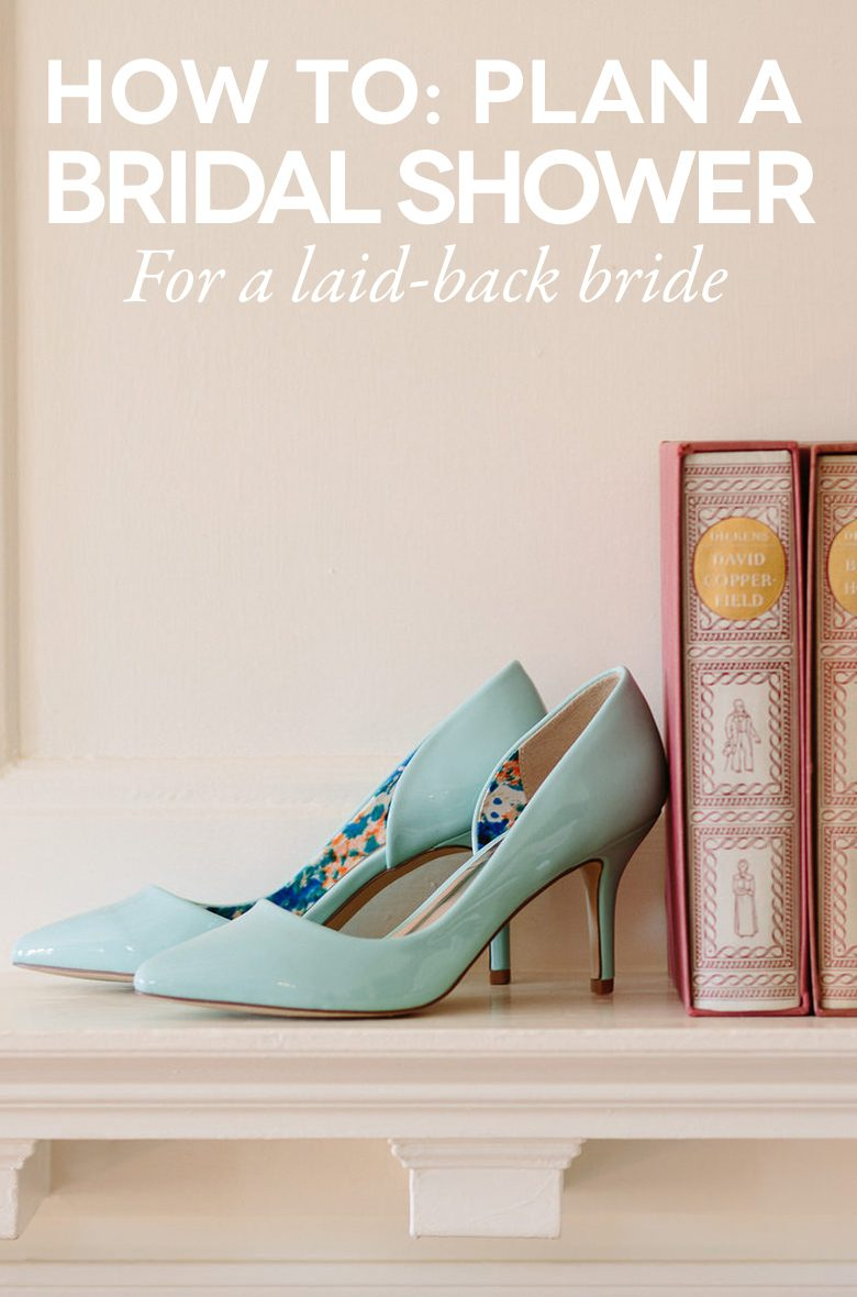 planning a bridal shower for a laid back bride