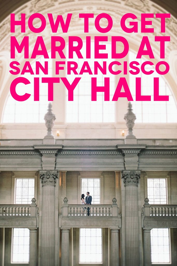 San Francisco City Hall Weddings What You Need To Know A