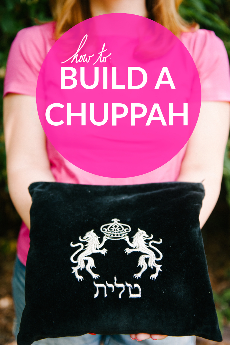 How To Build a Chuppah | A Practical Wedding