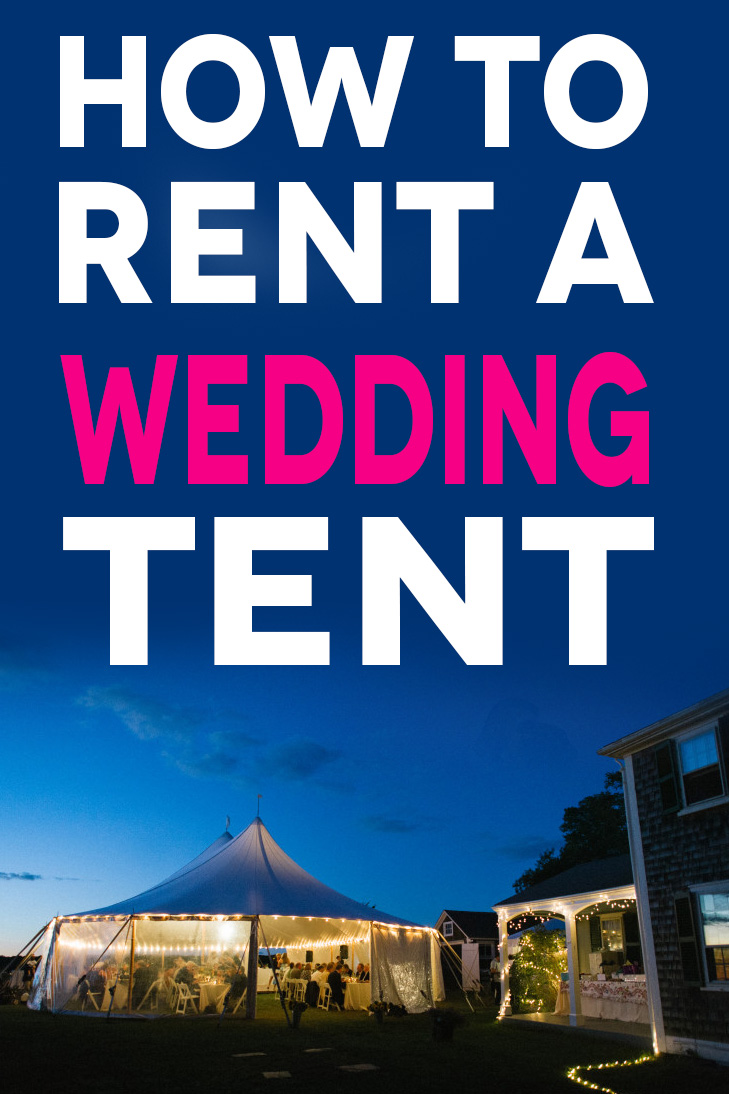 How To Rent A Wedding Tent (Plus Prices) | A Practical Wedding