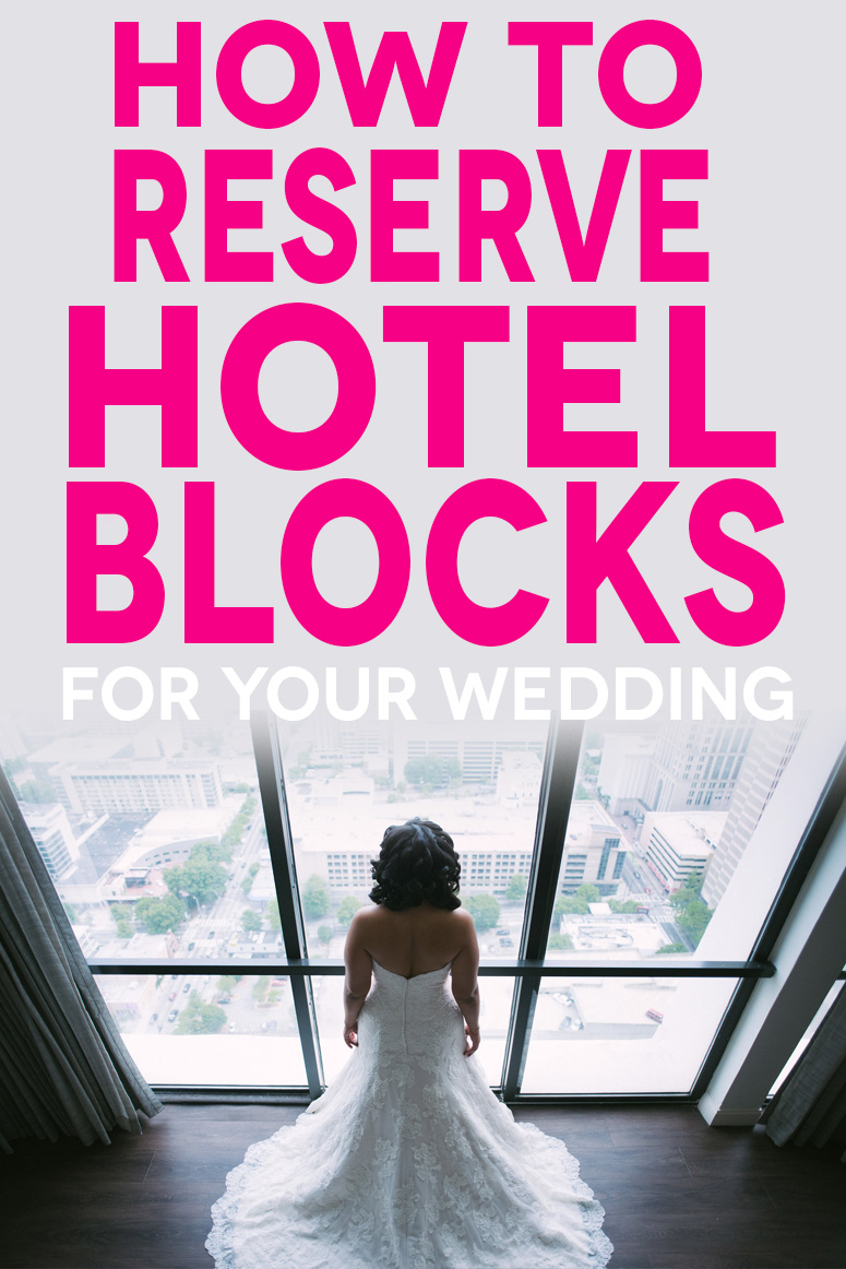 how to reserve hotel blocks for your wedding graphic image, hotel booking
