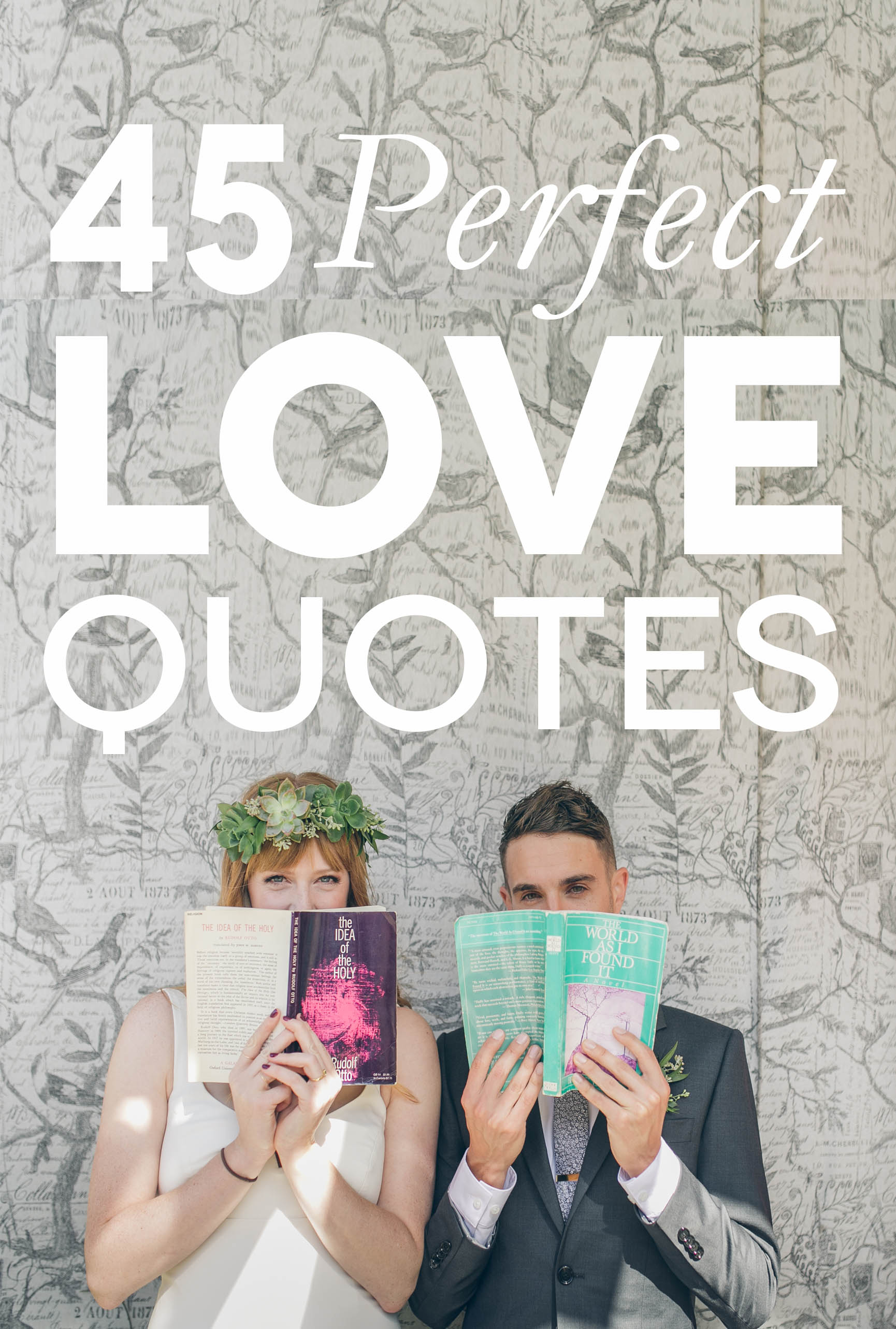 Wedding Quotes - A wedding couple stand against a wall and cover half their faces with books. 45 Perfect Love Quotes appears above their heads.