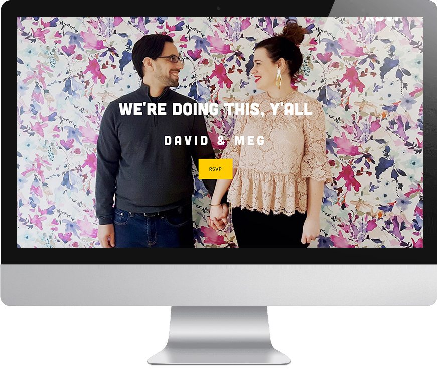 "Man and woman standing in front of colorful abstract floral wall, holding hands, looking at each other as background image for screen that reads ""We're doing this, y'all - David & Meg - RSVP"""